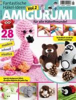 Fantastische Häkel-Ideen Amigurumi Vol. 2 02/2014