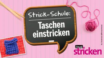 blog Simply Kreativ Strickschule Taschen einstricken