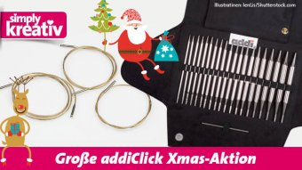addiClick Xmas-Aktion: Rundstricknadelset + Gratis Strickmagazin