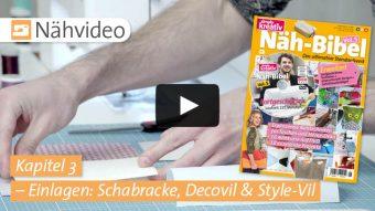Nähvideo Kapitel 3 - Einlagen Schabracke, Decovil & Style-Vil - Näh-Bibel Vol. 5