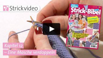 Strickvideo Kapitel 12 - Eine Masche verdoppeln - Strick-Bibel Vol.1