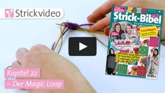 Strickvideo: Der Magic-Loop - Kapitel 22 (Strick-Bibel Vol. 2)