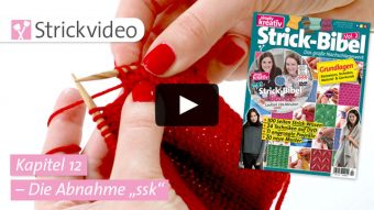 "Strickvideo: Die Abnahme ""ssk"" - Kapitel 12 (Strick-Bibel Vol. 2)"
