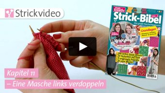 Strickvideo: Eine Masche links verdoppeln - Kapitel 11 (Strick-Bibel Vol. 2)