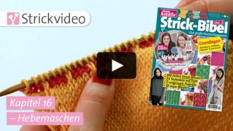 Strickvideo: Hebemaschen - Kapitel 16 (Strick-Bibel Vol. 2)