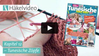Häkelvideo: Tunesische Zöpfe - Kapitel 12 (Tunesische Häkel-Bibel Vol. 2)