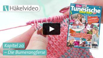 Häkelvideo: Die Bumerangferse - Kapitel 20 (Tunesische Häkel-Bibel Vol. 2)