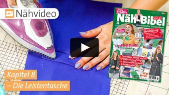 Nähvideo - Kapitel 8 - Die Leistentasche - Nähbibel vol. 11