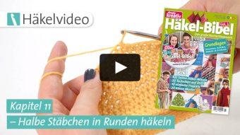 Häkelvideo: Halbe Stäbchen in Runden häkeln – Kapitel 11 (Häkel-Bibel Vol. 1)