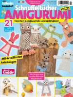 Fantastische Häkelideen Schnuffeltücher Amigurumi Vol. 21 - 02/2018