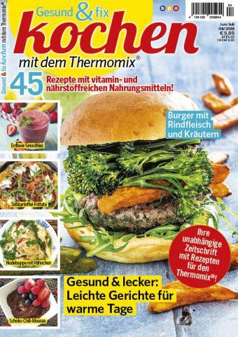 Gesund & fix kochen mit dem Thermomix® 04/2018