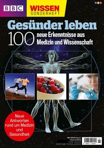 BBC Wissen Special – Gesünder leben – 01/2016
