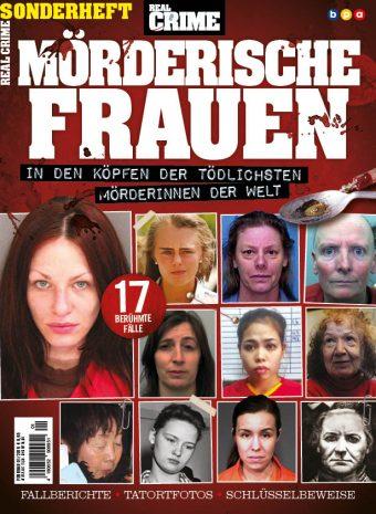 Real Crime Sonderheft Mörderische Frauen 01/2019
