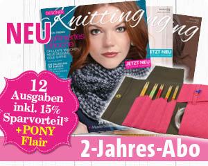 Designer Knitting Zweijahresabo mit Prämie Pony Flair