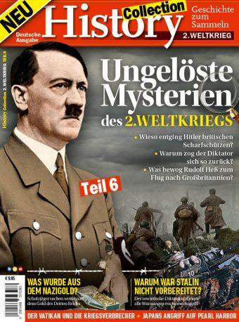 History Collection Teil 6 – Ungelöste Mysterien des 2. Weltkriegs - 06/2019