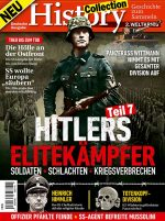 History Collection Teil 7 – Hitlers Elitekämpfer - 07/2019