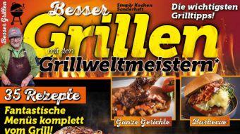 Simply Kochen Sonderheft Besser Grillen mit den Grillweltmeisten