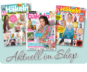 Aktuelle Häkelmagazine im Simply Kreativ Shop