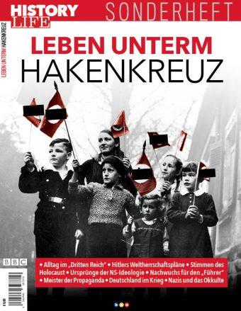 History Life Sonderheft: Leben unterm Hakenkreuz