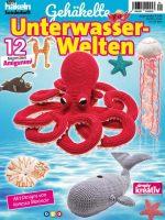 Simply Häkeln Sonderheft – Gehäkelte Unterwasser-Welten