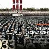 Hitlers schwarze Garde - History Collection Teil 12 – Das Dritte Reich - 12/2020