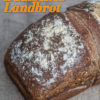 Rezept - Badisches Landbrot - Brote Backen mit Tommy Weinz 02/2020
