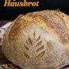 Rezept - Bayerisches Hausbrot - Brote Backen mit Tommy Weinz 02/2020