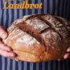 Rezept - Eifeler Landbrot - Brote Backen mit Tommy Weinz 02/2020