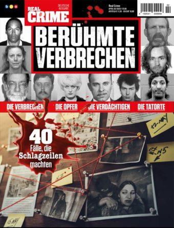 Real Crime Sonderheft Berühmte Verbrechen – 02/2020
