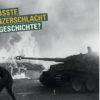 Die größte Panzerschlacht der Geschichte? - History Collection Sonderheft – Teil 1: Schlachten zu Lande