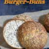 Rezept - Burger-Buns - Low Carb Backen mit Tommy Weinz – 01/2020