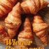 Rezept - Wiener Croissants - Besser Backen mit Tommy Weinz Vol. 2 – 04/2020