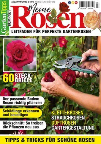 Garten-Tipps kompakt Meine Rosen – 04/2020