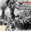 Deutscher Überfall auf Polen - History Collection Teil 15 – Blitzkrieg - 15/2020