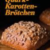 - Vollkorn Backen mit Tommy Weinz – 01/2020Rezept - Quark-Karotten-Brötchen