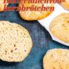Rezept - Buttermilchvollkornbrötchen - Easy Backen mit Sauerteig mit Tommy Weinz – 01/2020
