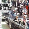 John F. Kennedy - Real Crime Sonderheft Attentate – 01/2021