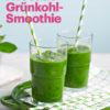 Rezept - Avocado-Grünkohl-Smoothie - Vegan Food & Living – 05/2020