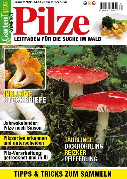 Garten-Tipps kompakt Pilze – 01/2021