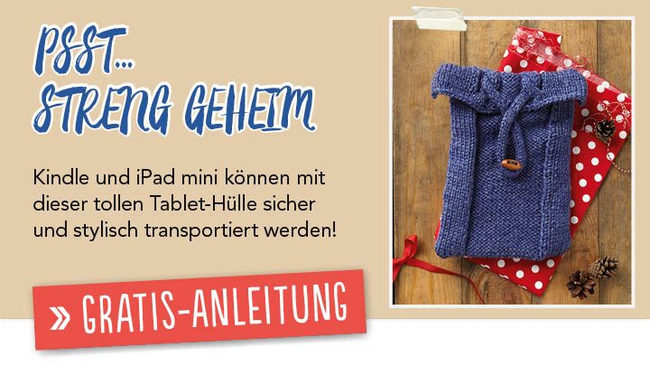Newsletter Gratis Strickanleitung Tablet-Hülle